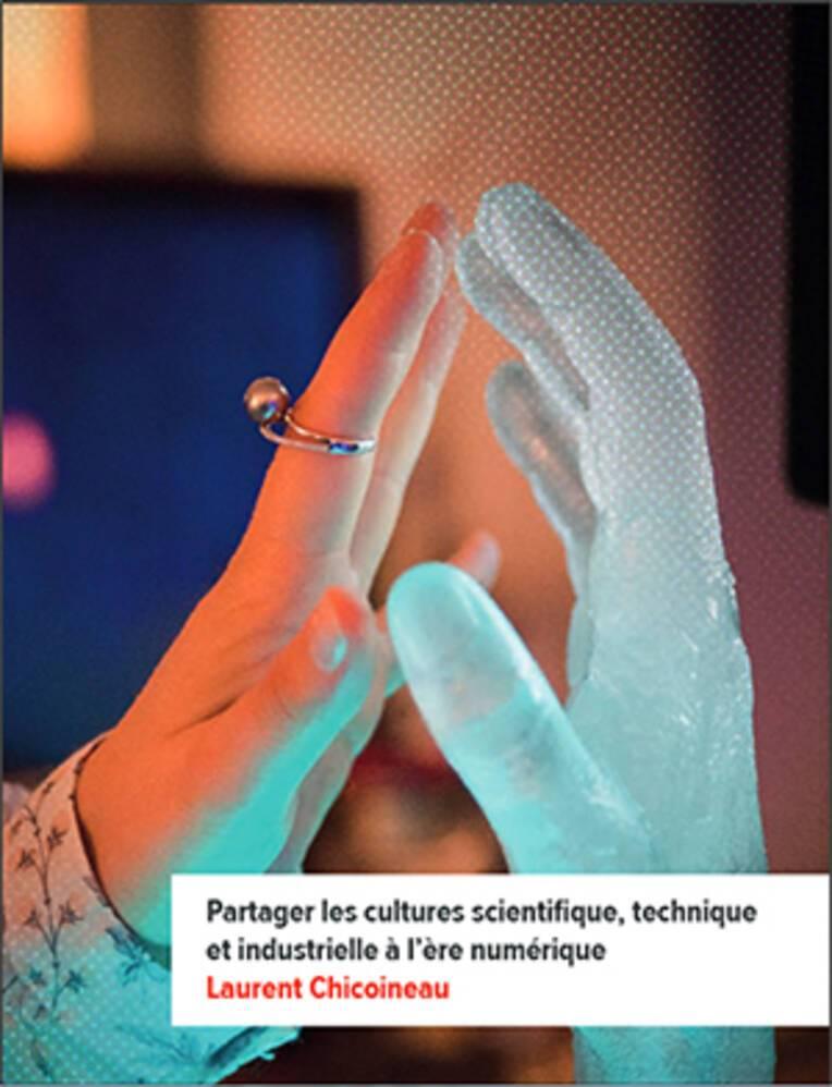 Couverture du rapport de Laurent Chicoineau sur la culture scientifique et technique à l'ère numérique