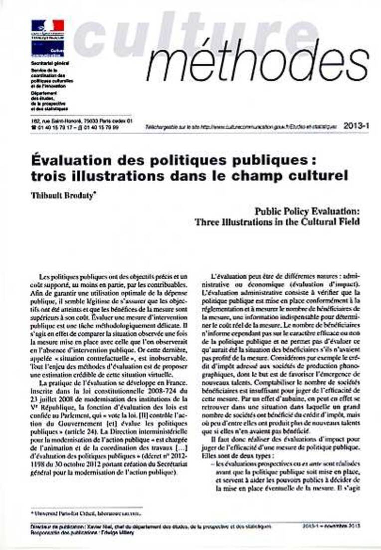 Public Policy Evaluation: Three Illustrations in the Cultural Field