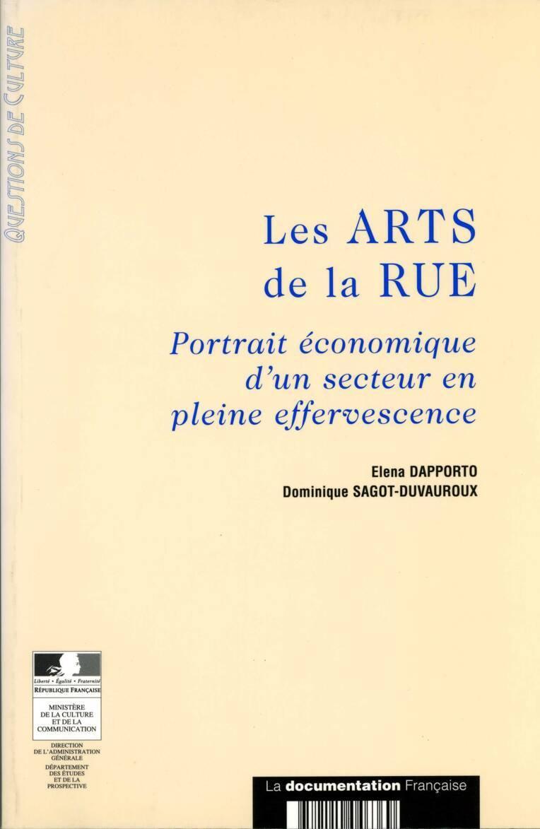 Les Arts de la rue. Portrait économique d'un secteur en pleine effervescence
