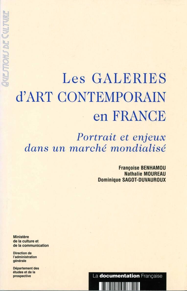 Les Galeries d'art contemporain en France. Portrait et enjeux dans un marché mondialisé
