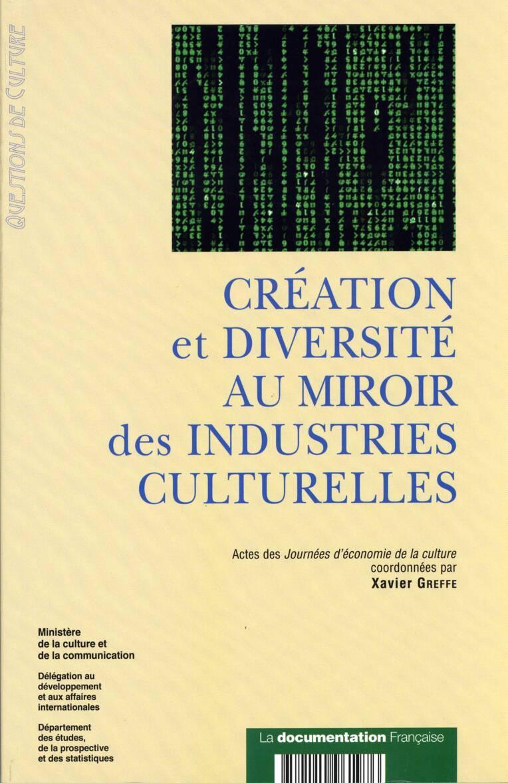 Création et diversité au miroir des industries culturelles