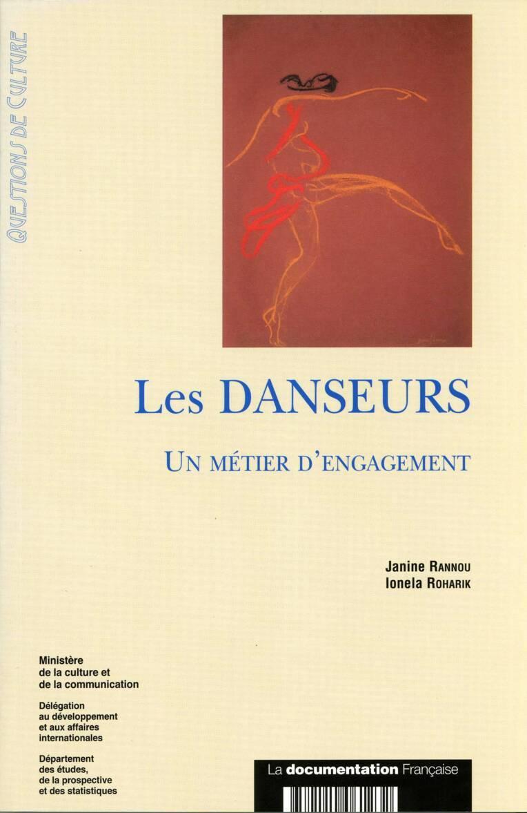 Les Danseurs. Un métier d'engagement