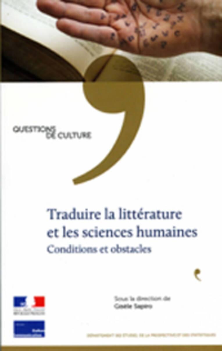Traduire la littérature et les sciences humaines  Conditions et obstacles