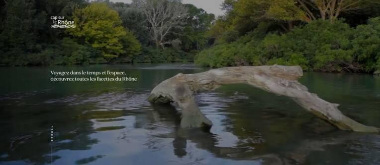 Le Rhône, un grand fleuve, de fabuleuses histoires