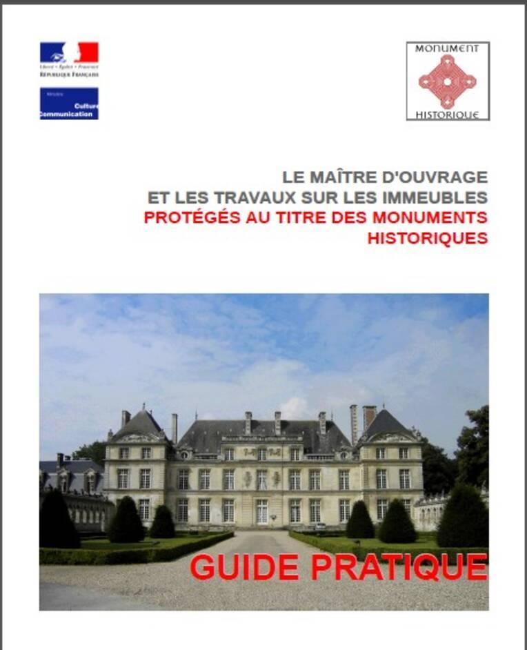 Le maître d'ouvrage et les travaux sur les immeubles protégés au titre des monuments historiques