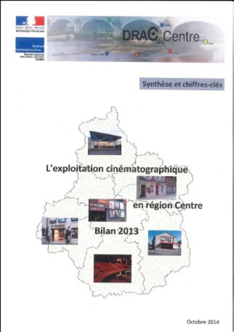 L'exploitation cinématographique en région Centre : bilan 2013