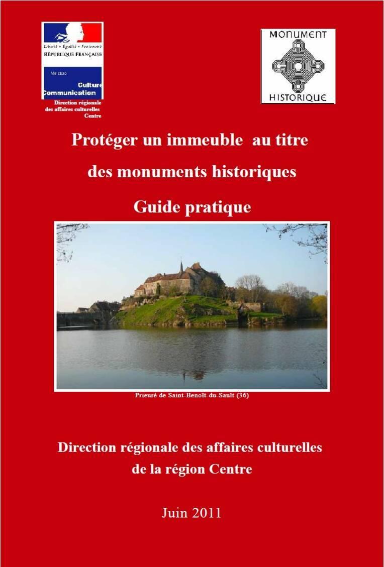 Guide pratique : protéger un immeuble au titre des monuments historiques