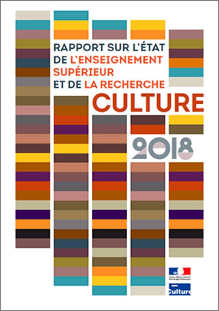 Rapport sur l'état de l'enseignement supérieur et de la recherche Culture 2018