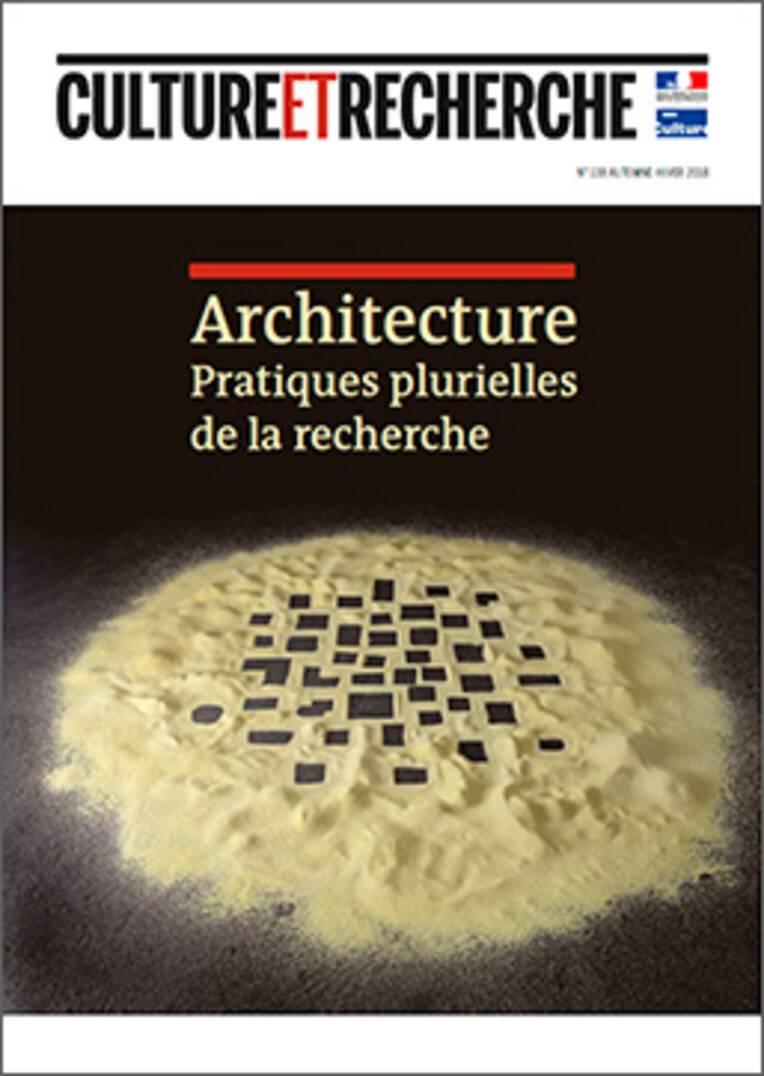 Architecture. Pratiques plurielles de la recherche