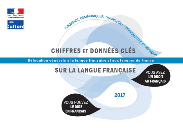 Chiffres et données clés sur la langue française 2017