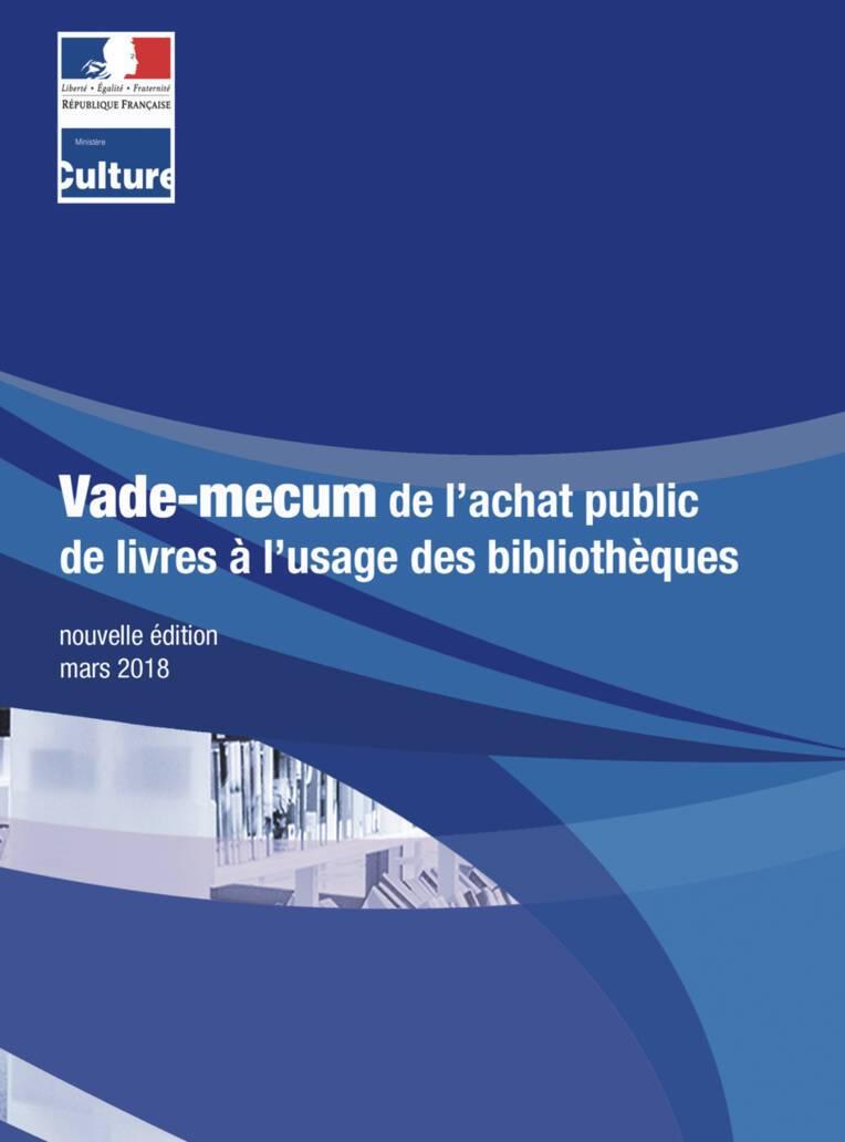 Nouvelle édition du Vade-mecum de l'achat public de livres à l'usage des bibliothèques
