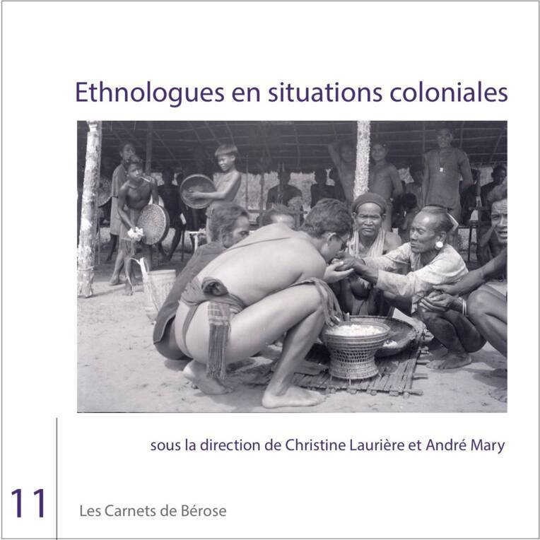 Ethnologues en situation coloniale