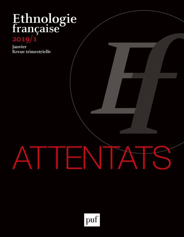 """Ethnologie française n°2019-1 """"Attentats"""""""