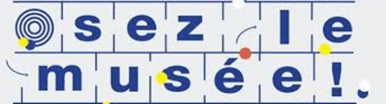 """Le prix """"Osez le musée"""" en Occitanie est lancé"""