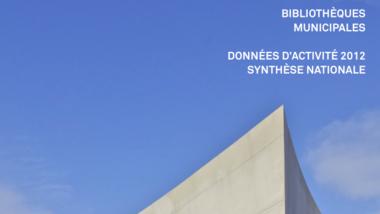 Bibliothèques municipales - Données d'activité 2012