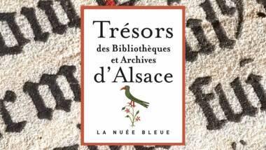 Trésors des bibliothèques et archives d'Alsace - détail de la couverture