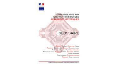 Glossaire : Termes relatifs aux interventions sur les monuments historiques