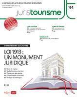 JurisTourisme, Loi 1913 : Un monument juridique
