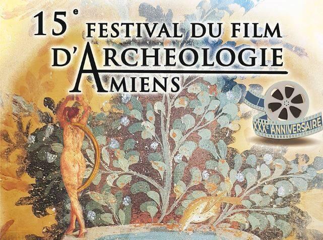 Le 15e festival du film d'archéologie d'Amiens