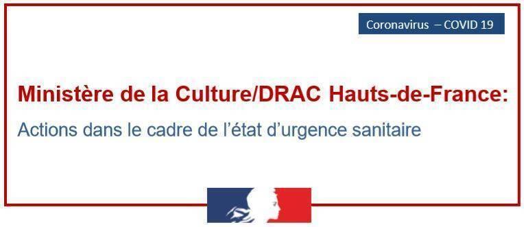 Actions du ministère de la Culture/ DRAC Hauts-de-France dans le cadre de l'état d