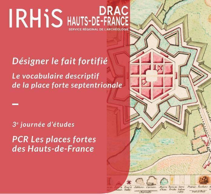 Journées d'études du Projet collectif de recherche « Les places fortes des Hauts-de-France »