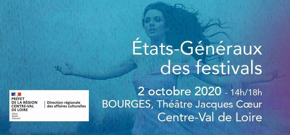 Etats généraux des festival Bourges