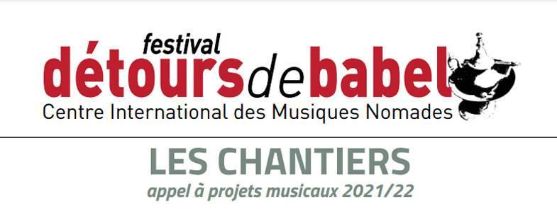 Les Chantiers – Appel à projets musicaux 2021/2022