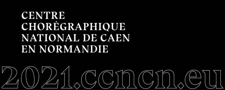 Centre chorégraphique national de Caen en Normandie