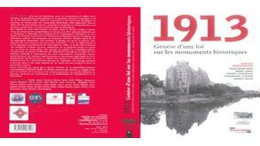 1913. Genèse loi monuments historiques (2013)