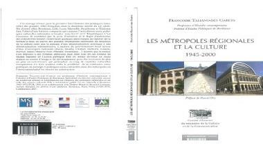 Les métropoles régionales et la culture (2007)