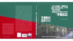 Un demi-siècle au service d'une culture décentralisée (2010)