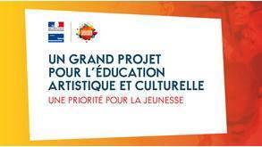 Un grand projet pour l'Education artistique et culturelle
