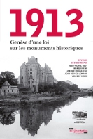 1913 Genèse d'une loi sur les monuments historiques