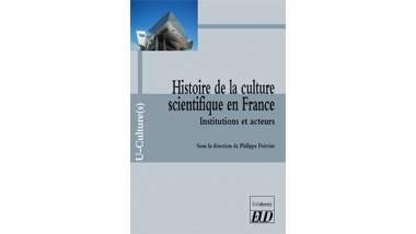 Couverture du livre Histoire de la culture scientifique en France