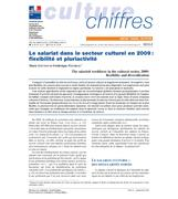 The salaried workforce in the cultural sector 2009 : flexibility and diversification