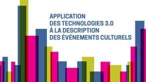 Technologie 3.0 pour description d'événements culturels