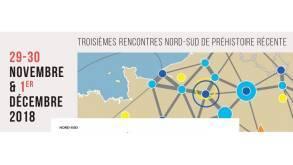 Rencontres Nord-Sud de préhistoire récente 2018