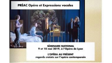 Préac opéra et expression vocale séminaire national - Lyon - mai 2019