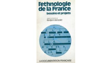 L'ethnologie de la France besoins et projets