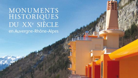 Monuments historiques du XXème siècle en Auvergne-Rhône-Alpes