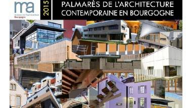 Catalogue du Palmarès de l'Architecture contemporaine en Bourgogne 2015 - 2e édition