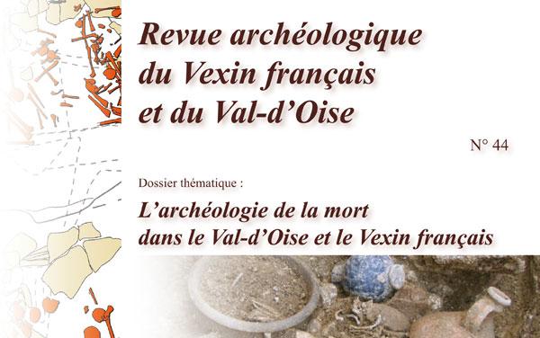 Larchéologie De La Mort Dans Le Val Doise Et Le Vexin