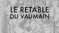 Le retable du Vaumain
