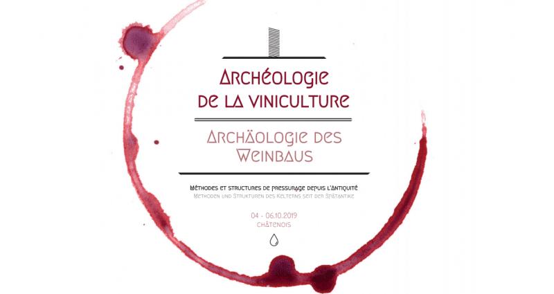 Colloque  Archéologie de la viniculture octobre 2019