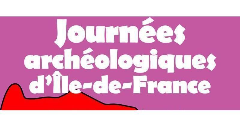 Journées régionales de l'archéologie d'île de France