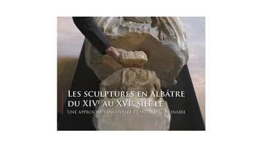 Affiche du colloque sur les albâtres dans la sculpture française